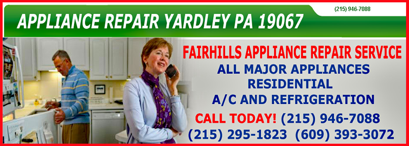 fairhills appliance repair service yardley pa header